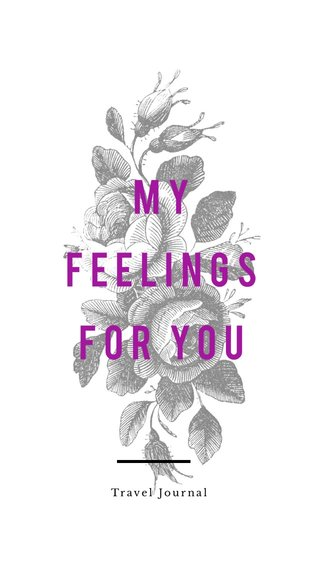 my feelings for you Travel Journal