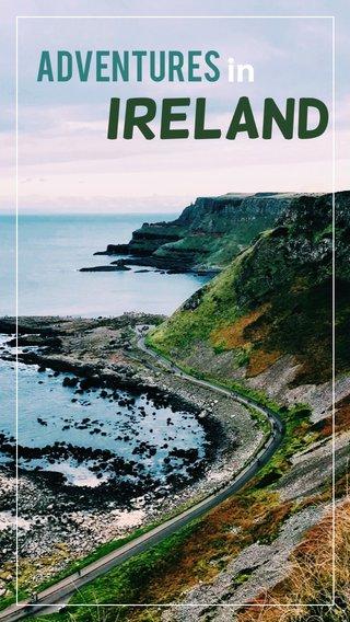 Ireland Adventures in