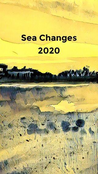 Sea Changes 2020