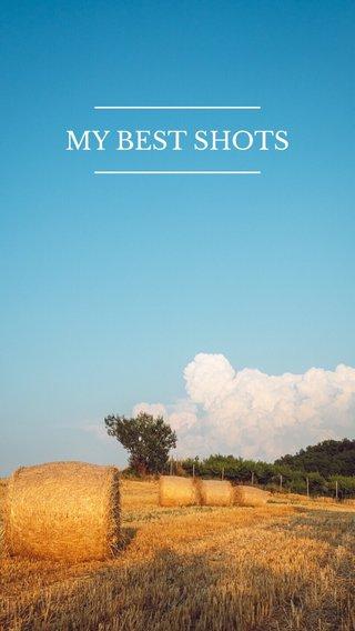 MY BEST SHOTS
