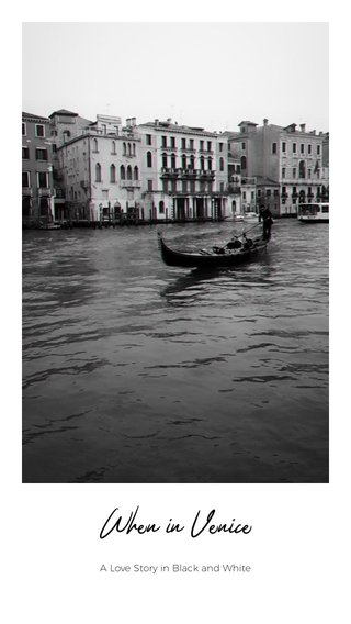When in Venice A Love Story in Black and White
