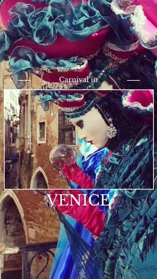 VENICE Carnival in