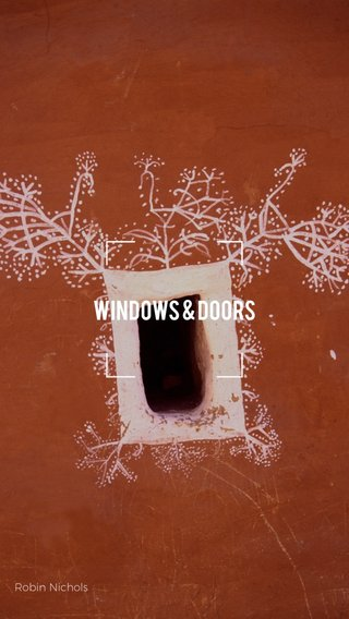 WINDOWS & DOORS Robin Nichols