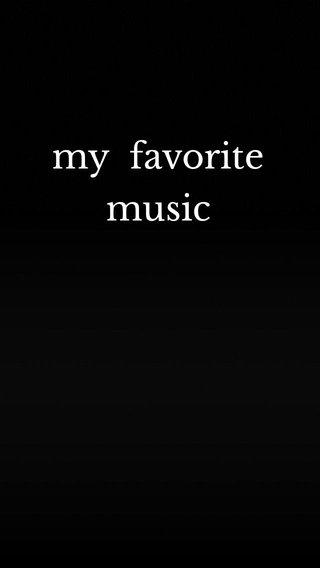 my favorite music