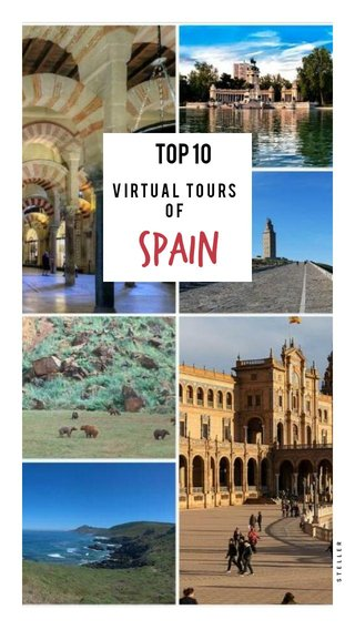 SPAIN TOP 10 Virtual Tours of