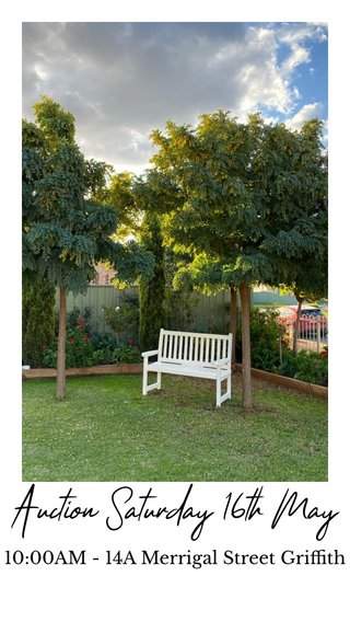 Auction Saturday 16th May 10:00AM - 14A Merrigal Street Griffith