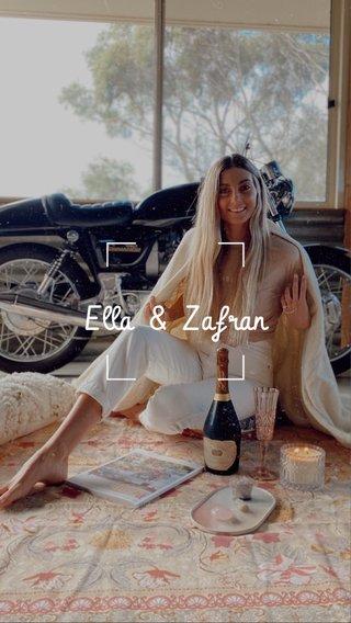 Ella & Zafran