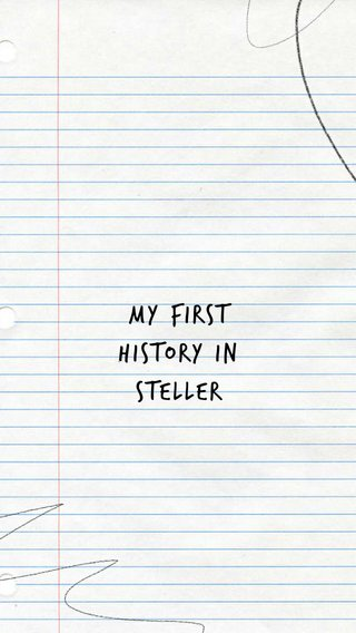My first History in steller