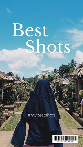 Best Shots #mybestshots