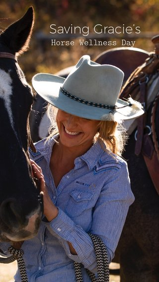 Saving Gracie's Horse Wellness Day