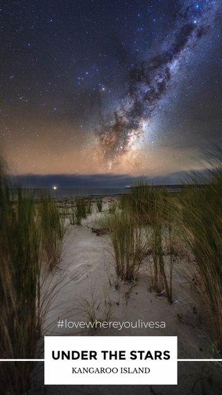 UNDER THE STARS #lovewhereyoulivesa #travel #photography #southaustralia #australia KANGAROO ISLAND #stellerverse