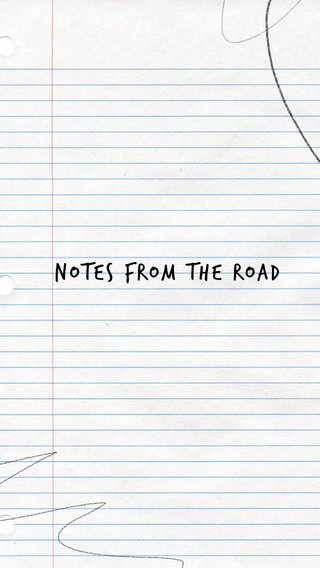 Notes From The Road