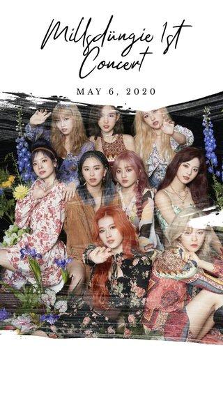 Millsdüngiè 1st Concert MAY 6, 2020