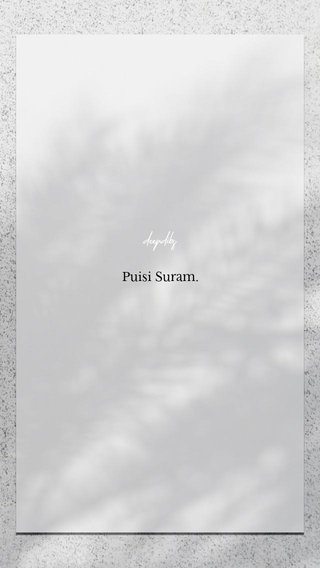 Puisi Suram. deepdibs