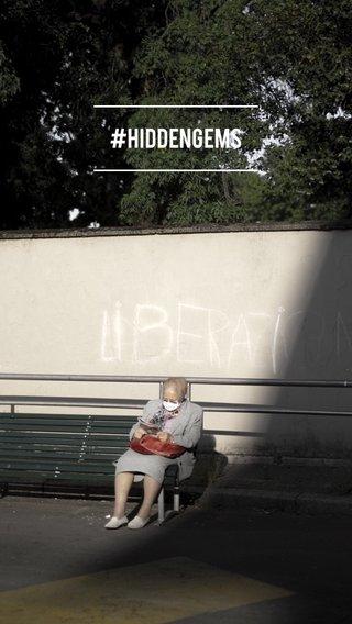#HIDDENGEMS