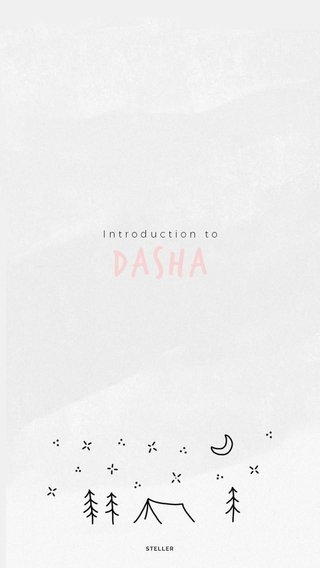 Dasha Introduction to