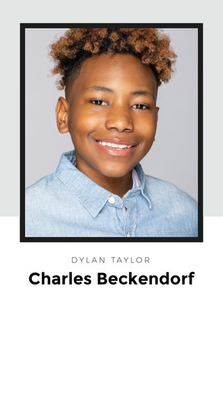 Charles Beckendorf DYLAN TAYLOR