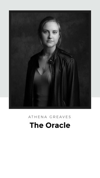 The Oracle ATHENA GREAVES