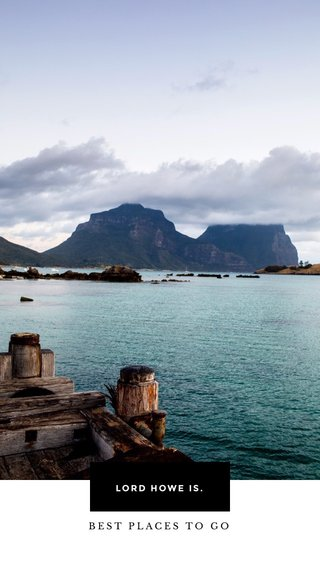 LORD HOWE IS. BEST PLACES TO GO