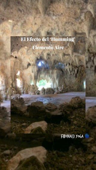 El Efecto del 'Humming' Elemento Aire Fibonacci Yoga 🌀