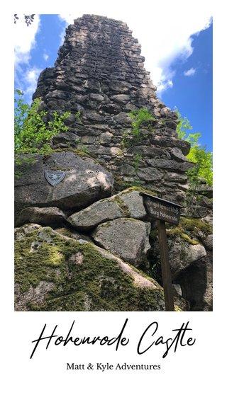 Hohenrode Castle Matt & Kyle Adventures