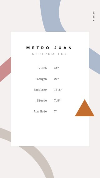 "METRO JUAN Width Length Shoulder Sleeve Arm Hole 41"" 27"" 17.5"" 7.5"" 7"" STRIPED TEE"