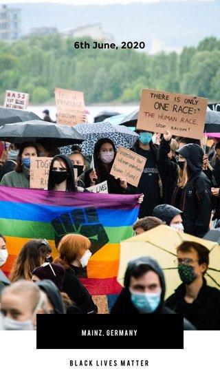 6th June, 2020 BLACK LIVES MATTER MAINZ, GERMANY #blacklivesmatter #protest #germany #mainz #2020 #together #blm #photography #people #love #planet #world #onelove