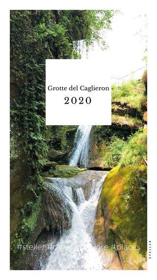 2020 #steller #caves #explore #places Grotte del Caglieron