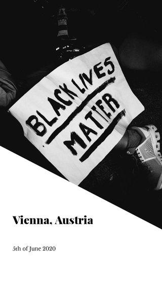 Vienna, Austria 5th of June 2020