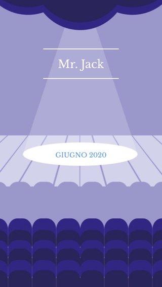 Mr. Jack GIUGNO 2020