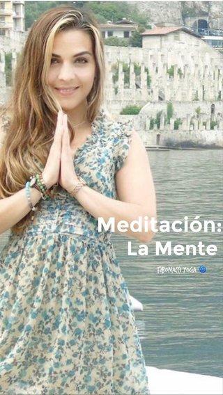 Meditación: La Mente Fibonacci Yoga 🌀