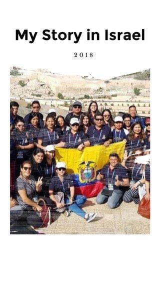 My Story in Israel 2018
