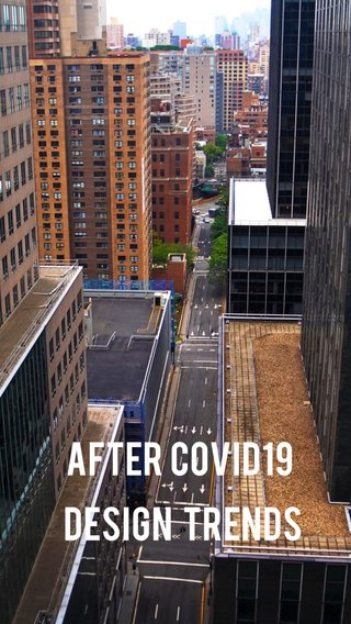 After Covid19 design trends