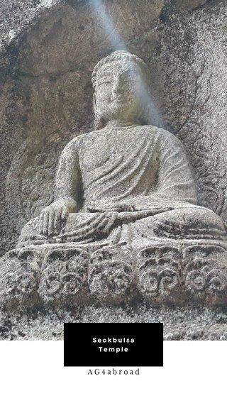 Seokbulsa Temple AG4abroad