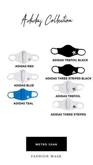 Adidas Collection ADIDAS RED ADIDAS TREFOIL BLACK ADIDAS TREFOIL ADIDAS THREE STRIPES ADIDAS TEAL ADIDAS THREE STRIPES BLACK ADIDAS BLUE FASHION MASK METRO JUAN