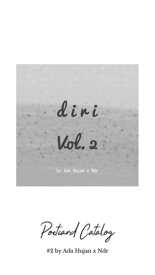 Poetcard Catalog #2 by Ada Hujan x Ndr