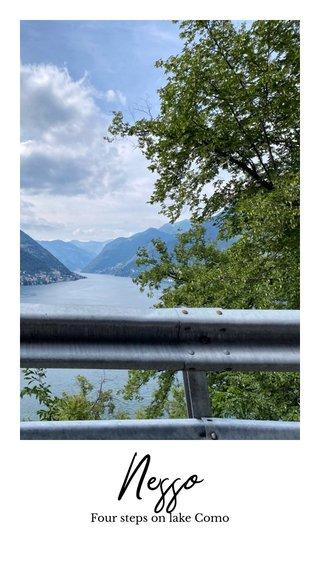 Nesso Four steps on lake Como