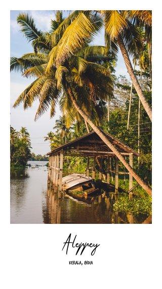 Aleppey Kerala, India