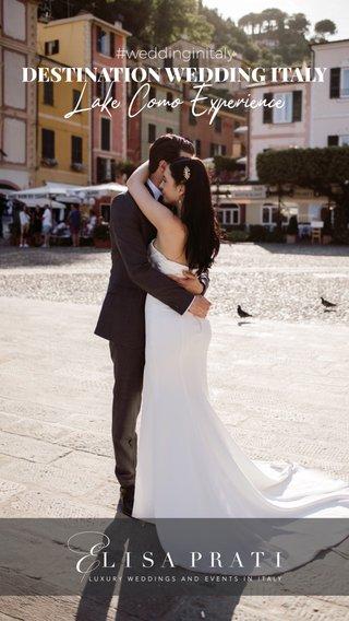 Lake Como Experience DESTINATION WEDDING ITALY #weddinginitaly