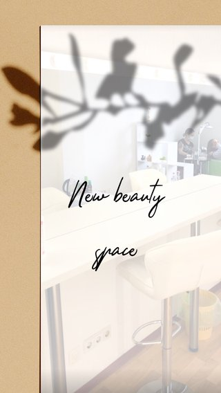 New beauty space
