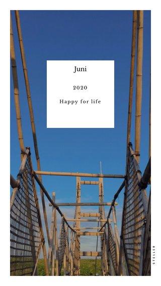 Juni 2020 Happy for life