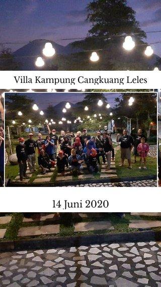 14 Juni 2020 Villa Kampung Cangkuang Leles