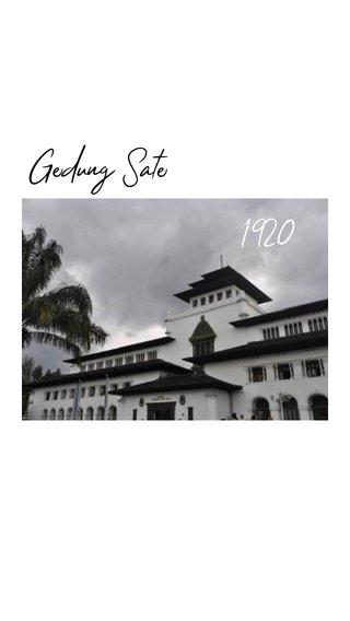1920 Gedung Sate