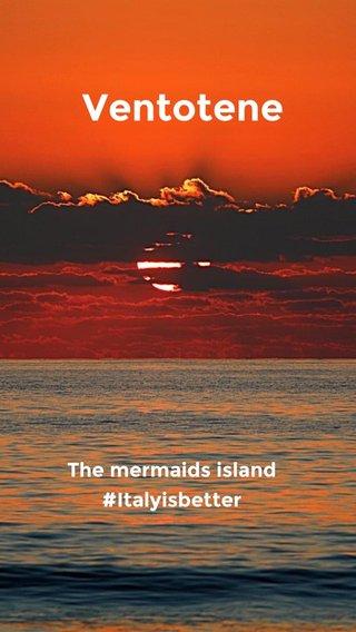 Ventotene The mermaids island #Italyisbetter