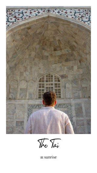 The Taj at sunrise