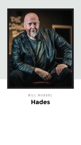Hades BILL RUSSEL
