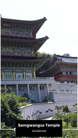 Samgwangsa Temple AG4abroad