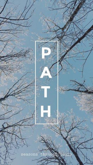 PATH seasons through years