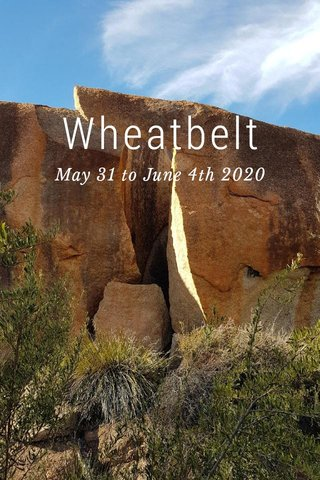 Wheatbelt May 31 to June 4th 2020