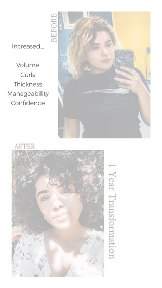 Increased... Volume Curls Thickness Manageability Confidence